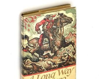 A Long Way to Frisco: A folk adventure novel of California and Oregon in 1852 SIGNED 1st Edition in Dust Jacket 1951 by Alfred Powers