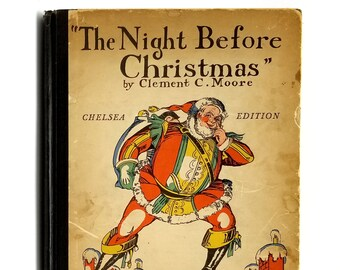 The Night Before Christmas [Chelsea Edition] 1928 by Clement Moore illustrated by Elizabeth MacKinstry