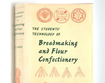 The Student's Technology of Breadmaking and Flour Confectionery 1969