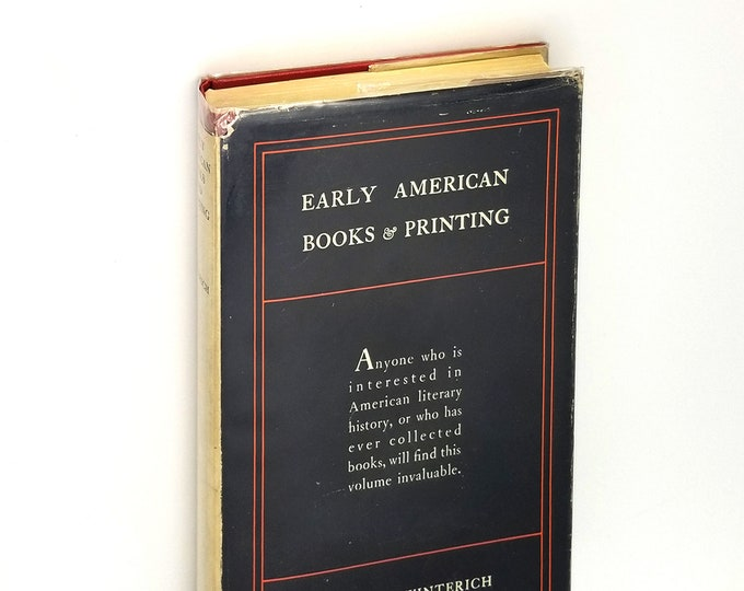 Early American Books & Printing 1st Edition Hardcover in Dust Jacket 1935 by John Winterich - History, Books on Books, Publishing