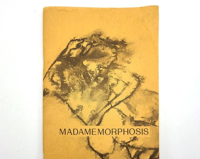 Madamemorphosis Womens Poetry Literature 1974 Olympia - Northwest - Evergreen State