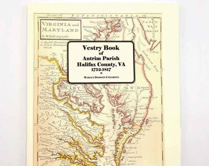 Vestry Book of Antrim Parish, Halifax County, Virginia, 1752-1817 by Marian Chiarito - Genealogy - Reference