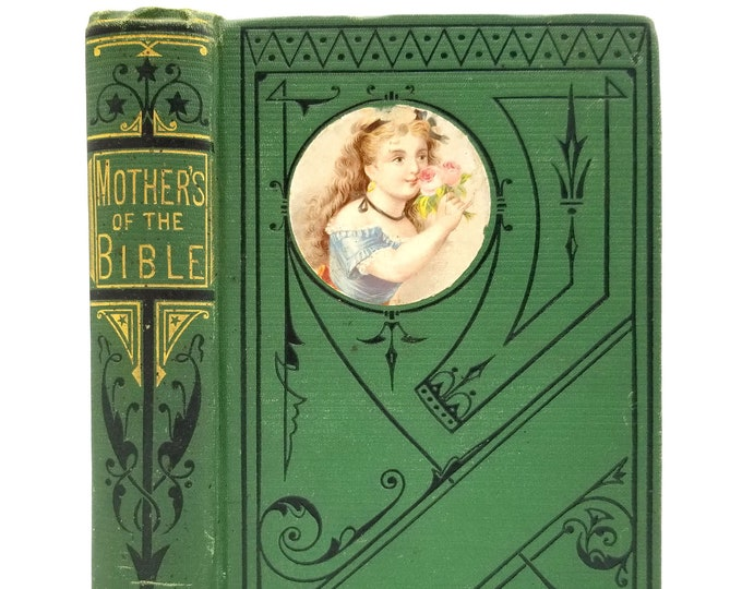 The Mothers of the Bible 1877 by S.G Ashton - Christian - Women - Grandmothers - Widows - Israel
