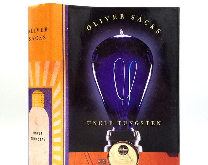Uncle Tungsten: Memories of a Chemical Boyhood SIGNED 1st Edition 2001 by Oliver Sacks