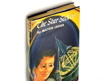 Vintage Sci-Fi: The Star Seekers 2nd Printing in Dust Jacket 1959 by Milton Lesser - Juvenile - YA - Fiction - Novel
