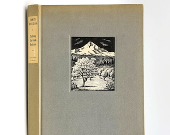 Tahiti Holiday and Others: Poems SIGNED 1943 by Sydney Gorham Babson - Oregon Author - Travel - South Pacific