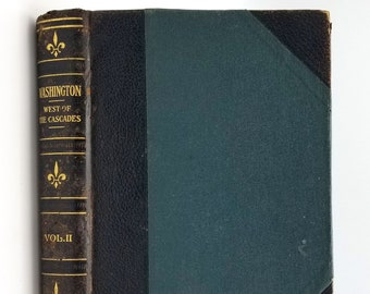 Washington: West of the Cascades (Volume II) 1917 History Biography/Biographies
