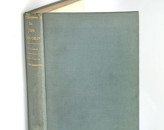 Dr John McLoughlin the Father of Oregon SIGNED 1907 FREDERICK HOLMAN ~ Biography ~ History
