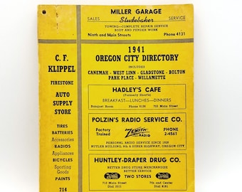 1941 Directory of Oregon City, includes West Linn, Willamette, Bolton, Gladstone, Park Place, Clackamas Heights, Canemah