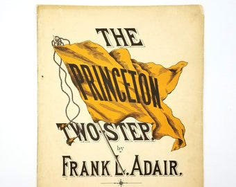Antique Sheet Music: The Princeton Two Step 1896 by Frank L. Adair - College of New Jersey - School Songs - Name Change