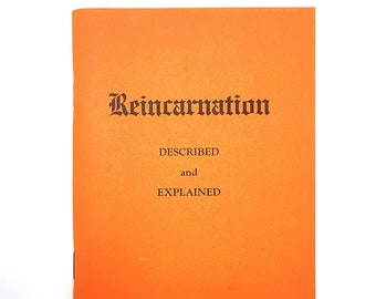 Reincarnation: Described and Explained the key to life's most baffling problem by EMMET FOX 1967 New Thought ~ Divine Science
