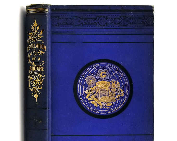 Revelations of a Square Ca. 1877 by George Oliver - Freemasonry - Masonic - Lodge Activities