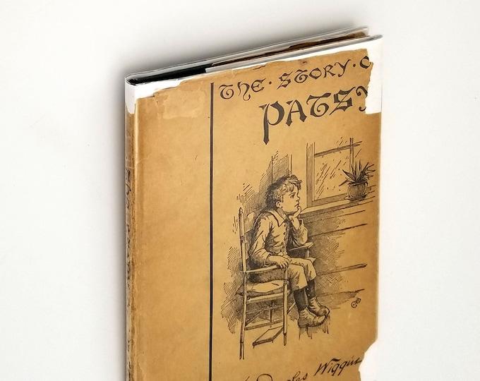 Antique Children's Book: Story of Patsy Hardcover in Dust Jacket 1917 by Kate Douglas Wiggin - Silver Street Kindergarten - San Francisco