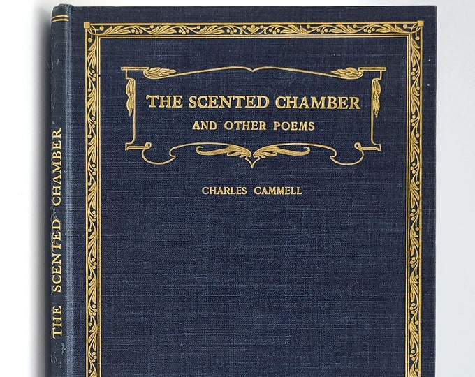 Antique Poetry: The Scented Chamber and Other Poems 1913 by Charles Cammell - Scottish Author