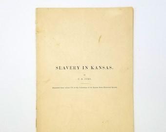 Slavery in Kansas by C.E. Cory - Kansas State Historical Society - 1902 - History