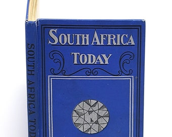 South Africa Today by JENNIE R WHITE and Adelaide SMITH 1907 Travel British Colony Cape Town Boer