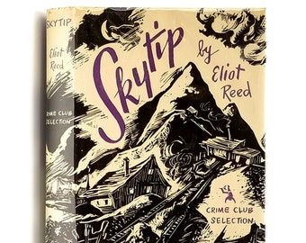 Vintage Mystery: Skytip 1st Edition in Dust Jacket 1950 by Eliot Reed [Eric Ambler & Charles Rodda] - Crime Club