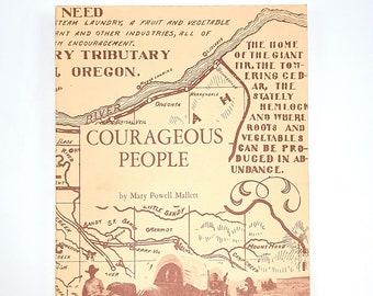 Courageous People - History of Gresham, Oregon - Pioneers - Multnomah County - Powell Valley