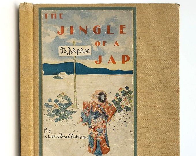 Antique Children's Book: The Jingle of a Japanese 1906 by Clara Bell Thurston - Japanese - Dolls