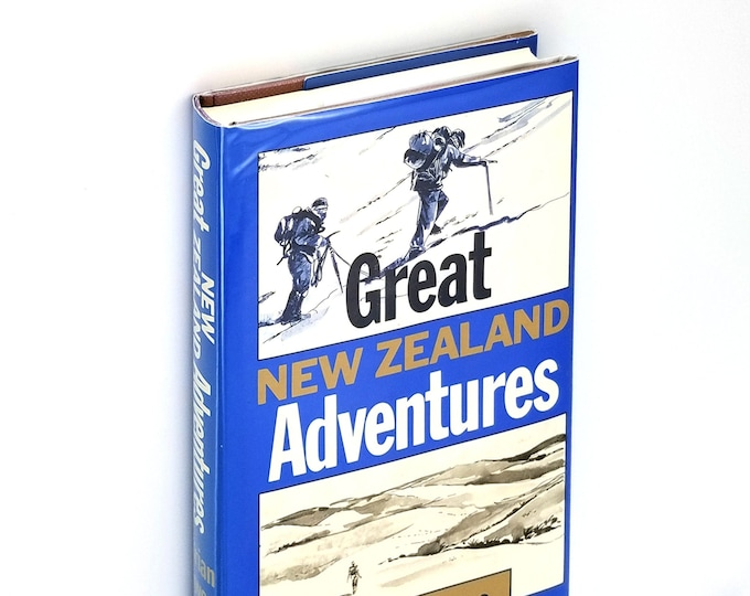 Great New Zealand Adventures Hardcover in Dust Jacket 1983 by Brian Joyce - Explorers Pioneers Stories History