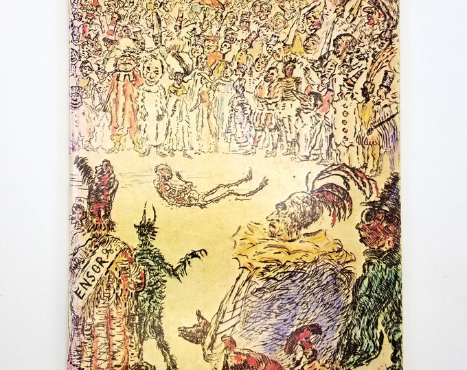 The Extraordinary Visions of James Ensor: 60 Fantastic Etchings 1886-1904 (Uncommon Prints 7), Spring Exhibition April 25-June 13, 1981
