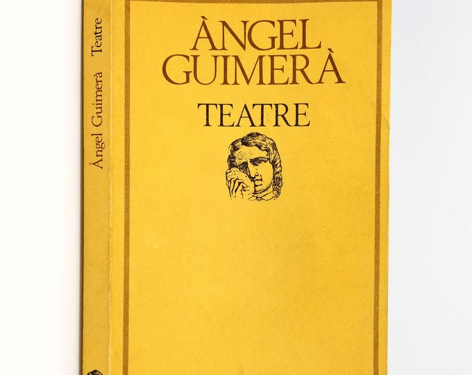 Teatre:  Mar i Cel - Terra Baixa - La Filla del Mar by Angel Guimera 1979 Edicions 62 - Paperback - Spanish Language