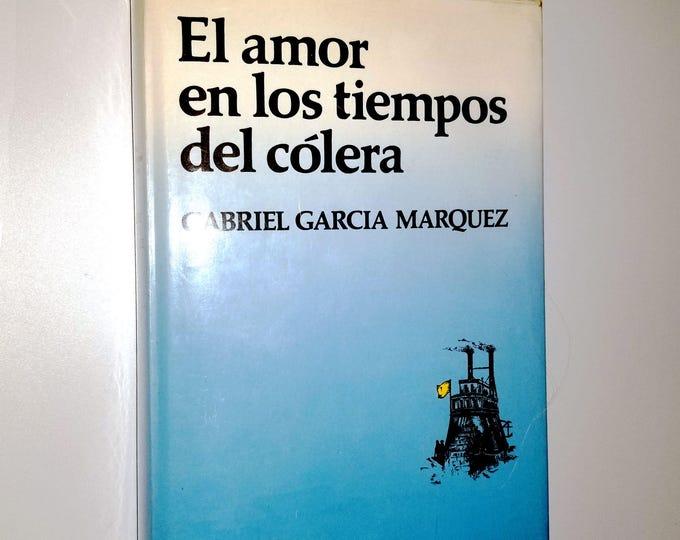 El amor en los tiempos de colera Gabriel Garcia Marquez 1st Ed HC DJ 1985 Spanish Language Oveja Negra Bogota, Columbia Deluxe Edition