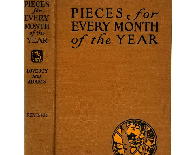 Pieces for Every Month of the Year by Mary I. Lovejoy 1929 Hardcover - Daily Poetry Poems Verse - Noble and Noble