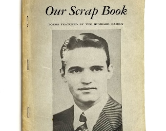 Our Scrap Book (Poems featured by the Humbard Family) 1938 Religious Inspirational Poetry
