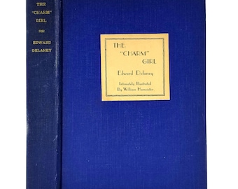 "The ""Charm"" Girl by Edward Delaney illustrated by William Hameister 1935 1st Edition Hardcover HC - Liveright - Humor"
