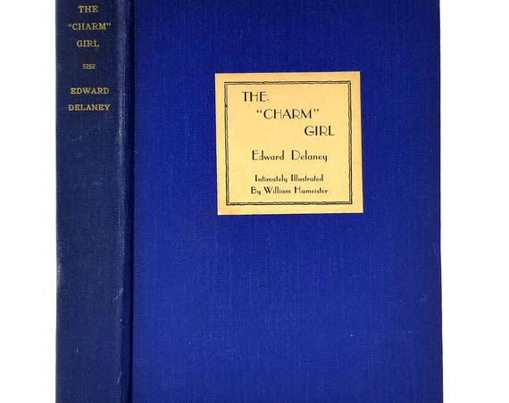 """The """"Charm"""" Girl by Edward Delaney illustrated by William Hameister 1935 1st Edition Hardcover HC - Liveright - Humor"""