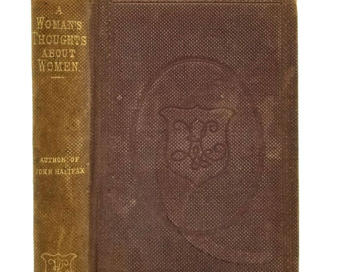 A Woman's Thoughts About Women by Dinah Maria Craik 1858 Hardcover HC - Rudd & Carleton - Social Conditions