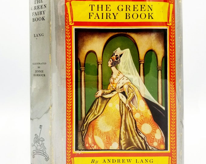 Vintage Children's Book: The Green Fairy Book by Andrew Lang Hardcover HC w/ Dust Jacket DJ David McKay Ca. 1930's Chinese & Spanish Stories