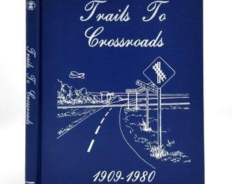 Trails to Crossroads 1909-1980: The History of Kincaid, Saskatchewan and Area Canada - Hardcover HC - Families, Genealogy