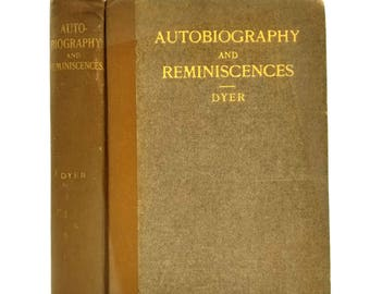 Autobiography and Reminiscences by David P. Dyer 1922 William Harvey Miner Co. - Hardcover HC - 1st Edition Hardcover HC