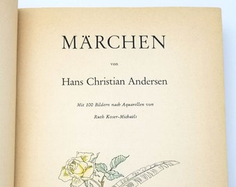 Vintage Children's Book: Marchen by Hans Christian Andersen illustrated by Ruth Koser-Michaels 1938 Color Illustrated Fairy Tales