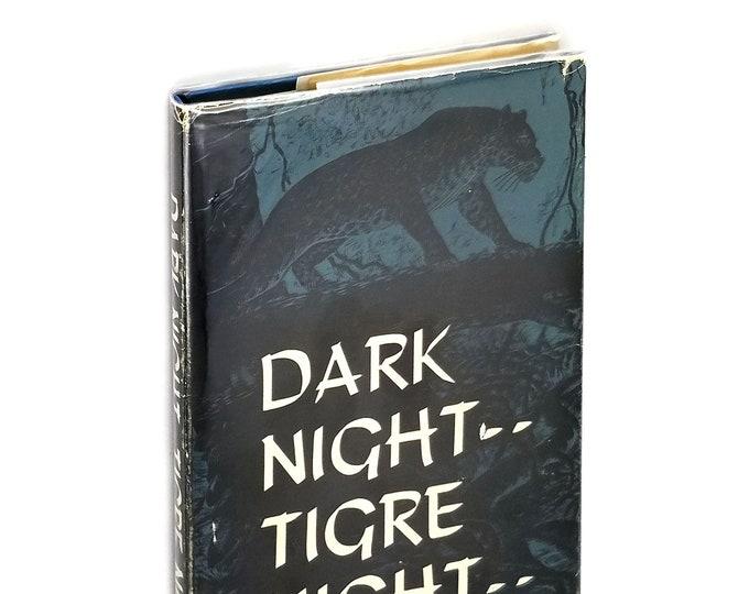 Dark Night--Tigre Night SIGNED 1st Edition Hardcover in Dust Jacket 1961 by Carroll Glenn Tamplin - Jaguars Bolivia South America