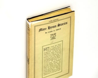 More Hymn Stories Hardcover in Dust Jacket 1935 Carl Price - Christian Songs History Hynology Music