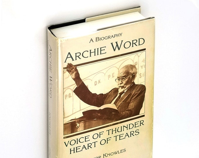 Archie Word, Voice of Thunder, Heart of Tears - A Biography by Victor Knowles Hardcover HC w/ Dust Jacket DJ 1992