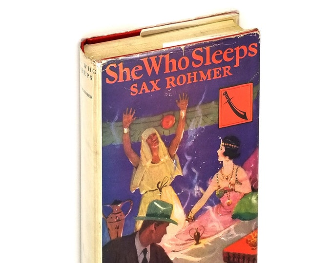 Vintage Mystery: She Who Sleeps A Romance of New York and the Nile 1st Edition Hardcover in Dust Jacket 1928 by Sax Rohmer