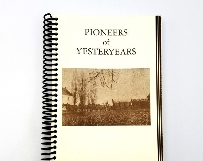 Pioneers of Yesteryears 1977 Fort Crook, Fall River Mills, Shasta County, California, Local History Biographies