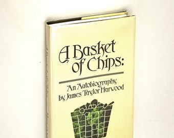 A Basket of Chips: An Autobiography of James Taylor Harwood Hardcover in Dust Jacket 1985 Utah Artist Painter