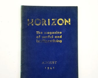 Horizon: The Magazine of Useful and Intelligent Living August 1941 Vol. 1, No. 1 by Manly Palmer Hall