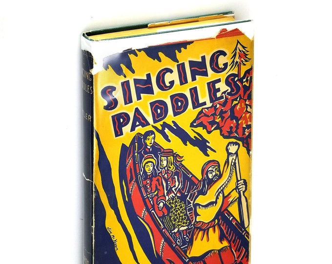 Vintage Juvenile: Singing Paddles 1952 by Julia Butler - Oregon Washington Pacific Northwest Historical Fiction
