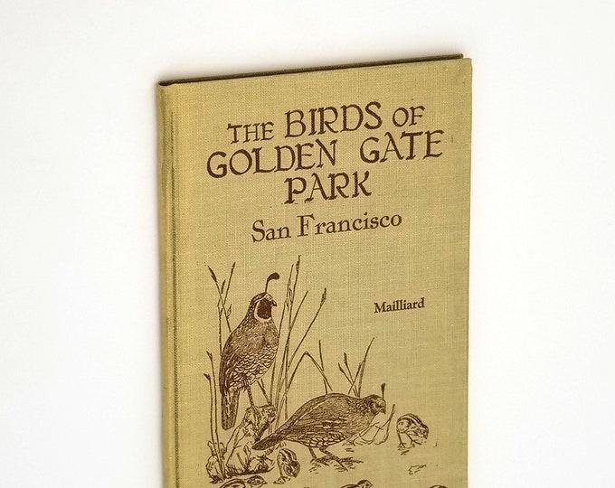 Handbook of the Birds of Golden Gate Park, San Francisco 1930 Joseph Mailliard - Bay Area Ornithology