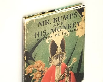 Vintage Children's Book: Mr. Bumps and His Monkey Hardcover in Dust Jacket 1942 Walter de la Mare - Animals, Monkeys