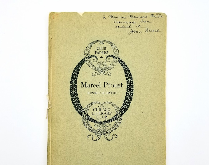 Marcel Proust 1936 SIGNED Limited Edition by Henri David - Chicago Literary Club - Literary Criticism
