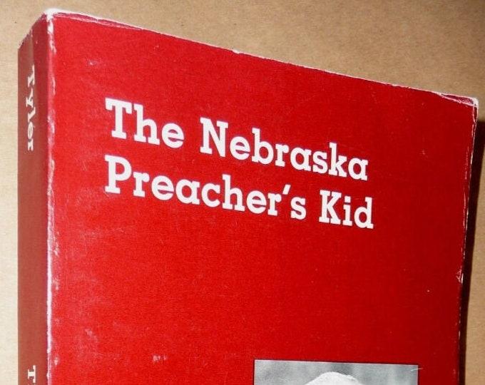 The Nebraska Preacher's Kid by Harry Edward Tyler 1983 Biography Mid West NE