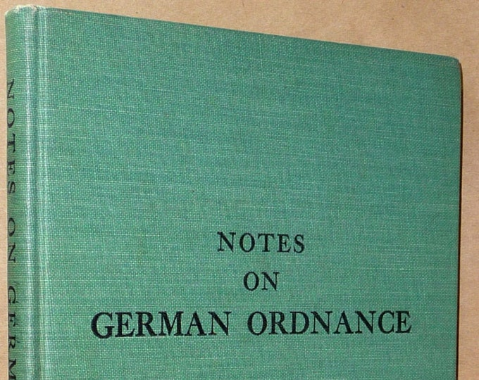 Notes on German Ordnance 1841 - 1918 Major James E. Hicks 1941 Military War Firearms Weapons