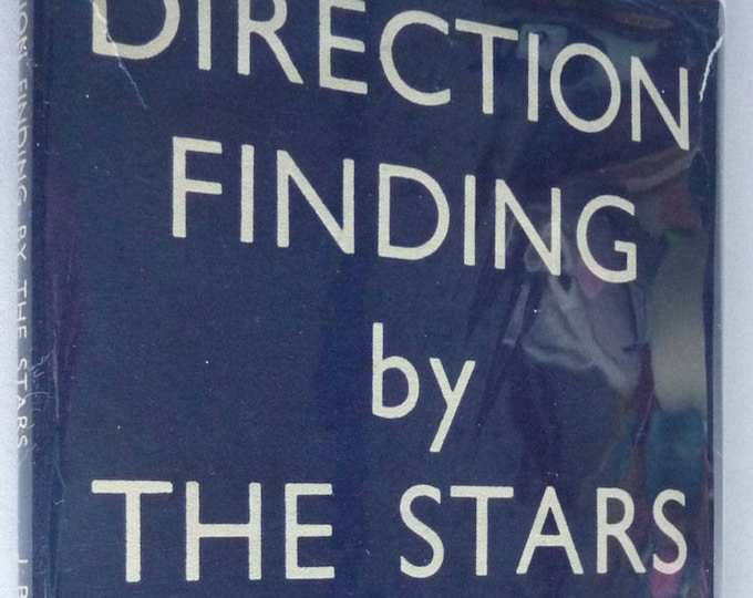 Direction Finding by the Stars by J.B. Sidgwick Hardcover HC w/ Dust Jacket 1944 Astronomy Navigation Night Skies